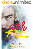 After The Fall (Trilogia The Fall Livro 2)
