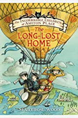 The Incorrigible Children of Ashton Place: Book VI: The Long-Lost Home Kindle Edition