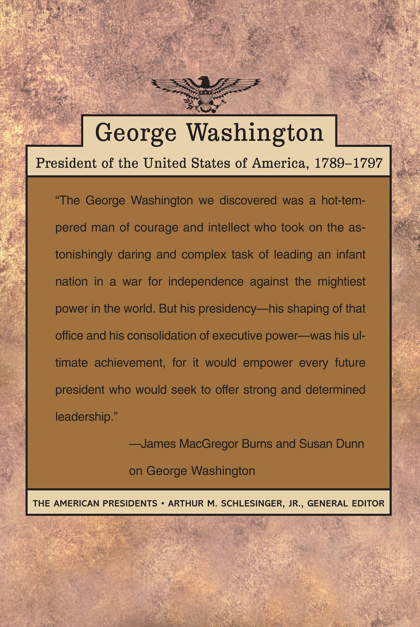 com george washington the american presidents series com george washington the american presidents series 9780805069365 james macgregor burns susan dunn arthur m schlesinger jr books
