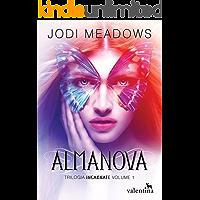 Almanova (Trilogia Incarnate Livro 1)