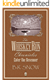 The Whiskey Run Chronicles-Episode 4: Enter the Revenuer