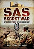 SAS: Secret War: Operation Storm in the Middle East