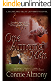 One Among Men (The Maryland State University Series Book 1)