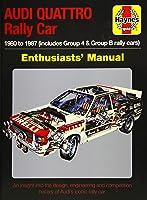 Audi Quattro Rally Car Enthusiasts' Manual: 1980