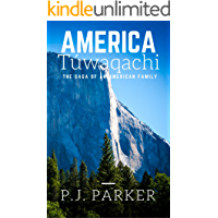 America Túwaqachi: The Saga of an American Family