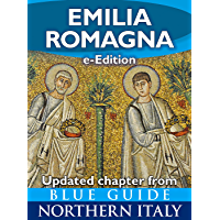 Emilia Romagna: Updated Chapter from Blue Guide Northern Italy (English Edition)