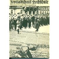 Frontabschnitt Hochschule. Die Giessener Universität im Nationalsozialismus