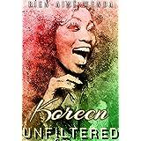 Koreen Unfiltered (The Koko Series)