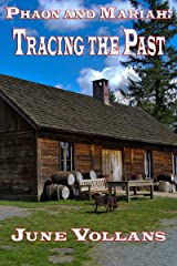 Phaon and Mariah: Tracing the Past Kindle Edition
