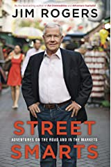Street Smarts: Adventures on the Road and in the Markets Hardcover