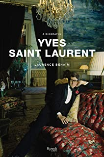 Yves Saint Laurent A Biography Rawsthorn Alice 9780385476454 Amazon Com Books