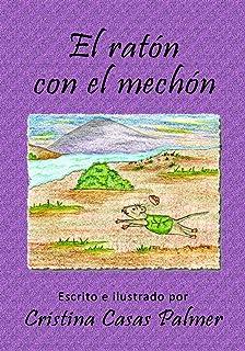 El ratón con el mechón (Spanish Edition)