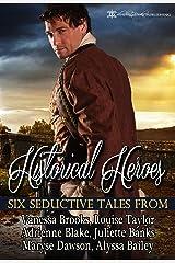 Historical Heroes: Six Seductive Tales