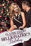 Billionaire's Holiday (Billionaires - Book #17)