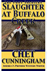 Slaughter at Buffalo Creek (The Pony Soldiers Book 1) Kindle Edition