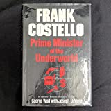 Frank Costello: Prime Minister of the Underworld