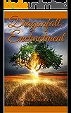 Dragonfall: Enchantment