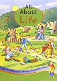 All About Life: Sex and Relationship Education in Primary School