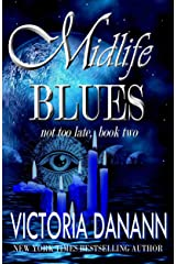 Midlife Blues: A Paranormal Women's Fiction Novel (Not Too Late Book 2) Kindle Edition