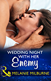 Wedding Night With Her Enemy (Mills & Boon Modern) (Wedlocked!, Book 87)