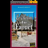 La Madone du Faouët: Un roman policier en pays breton (Enquêtes & Suspense)