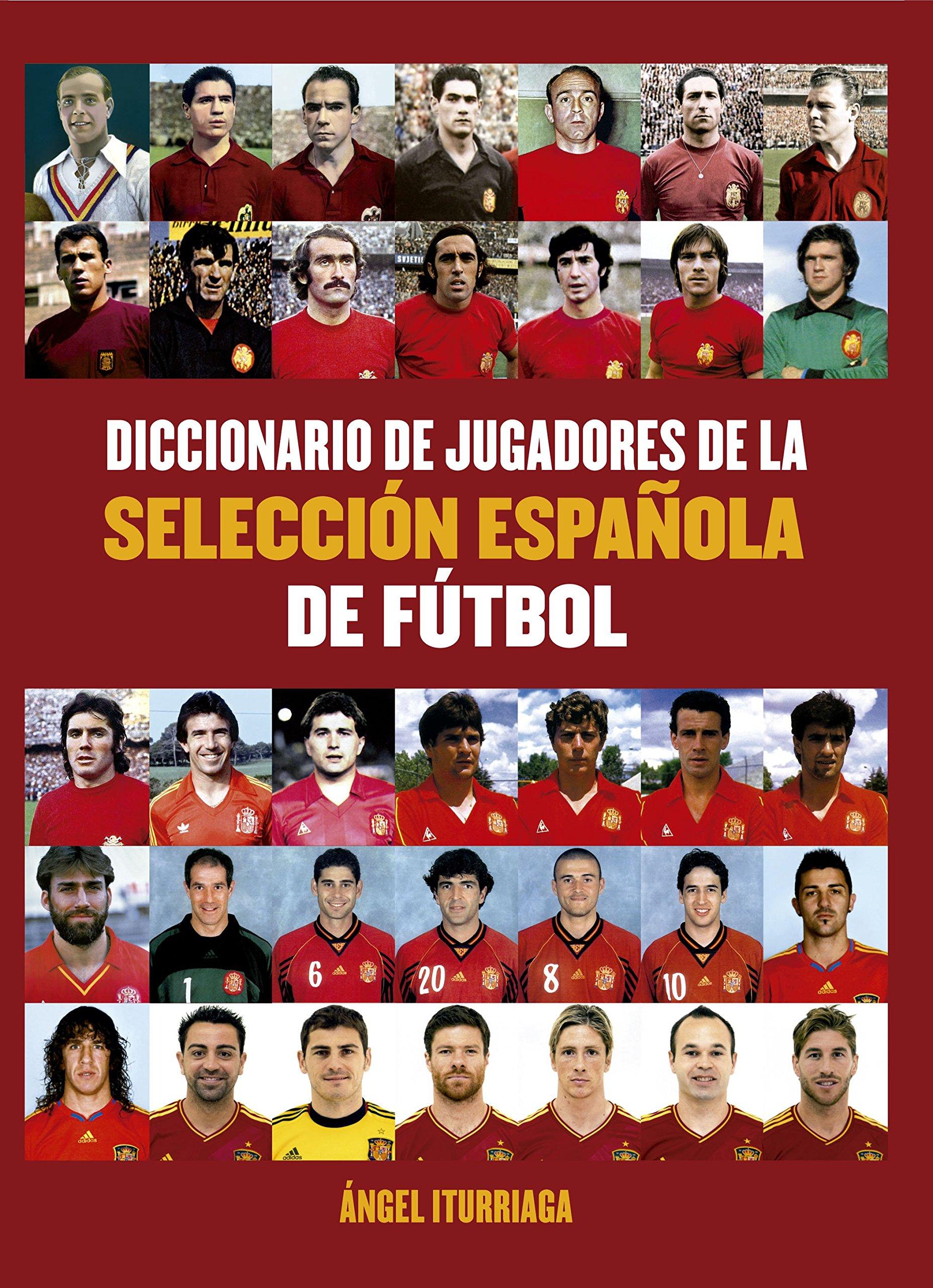 Diccionario de jugadores de la selección española de futbol ...