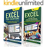 EXCEL: From Beginner to Expert - 2 Manuscripts + 2 BONUS BOOKS - Excel for Everyone, Data Analysis and Business Modeling (Functions and Formulas, Macros, MS Excel 2016, Shortcuts, Microsoft Office)