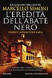 L'eredità dell'abate nero (Codice Monastero Saga Vol. 1)