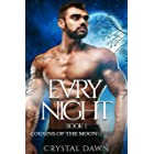 Evry Night: A Werewolf and Vampire Romance (Cousins of the Moon Book 1)