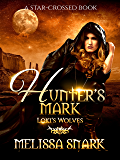 Hunter's Mark: Loki's Wolves (Ragnarok: Doom of the Gods Book 5)