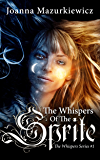 The Whispers of The Sprite (The Whispers series #1): college paranormal romance and paranormal angel romance