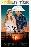Cowboy's Sweetheart (Sugar Coated Cowboys Book 3)