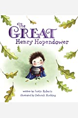 The Great Henry Hopendower Kindle Edition