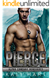 Pierce (Alpha Company Renegades Book 7)