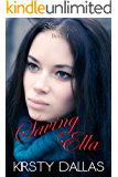Saving Ella (Mercy's Angels Book 1)