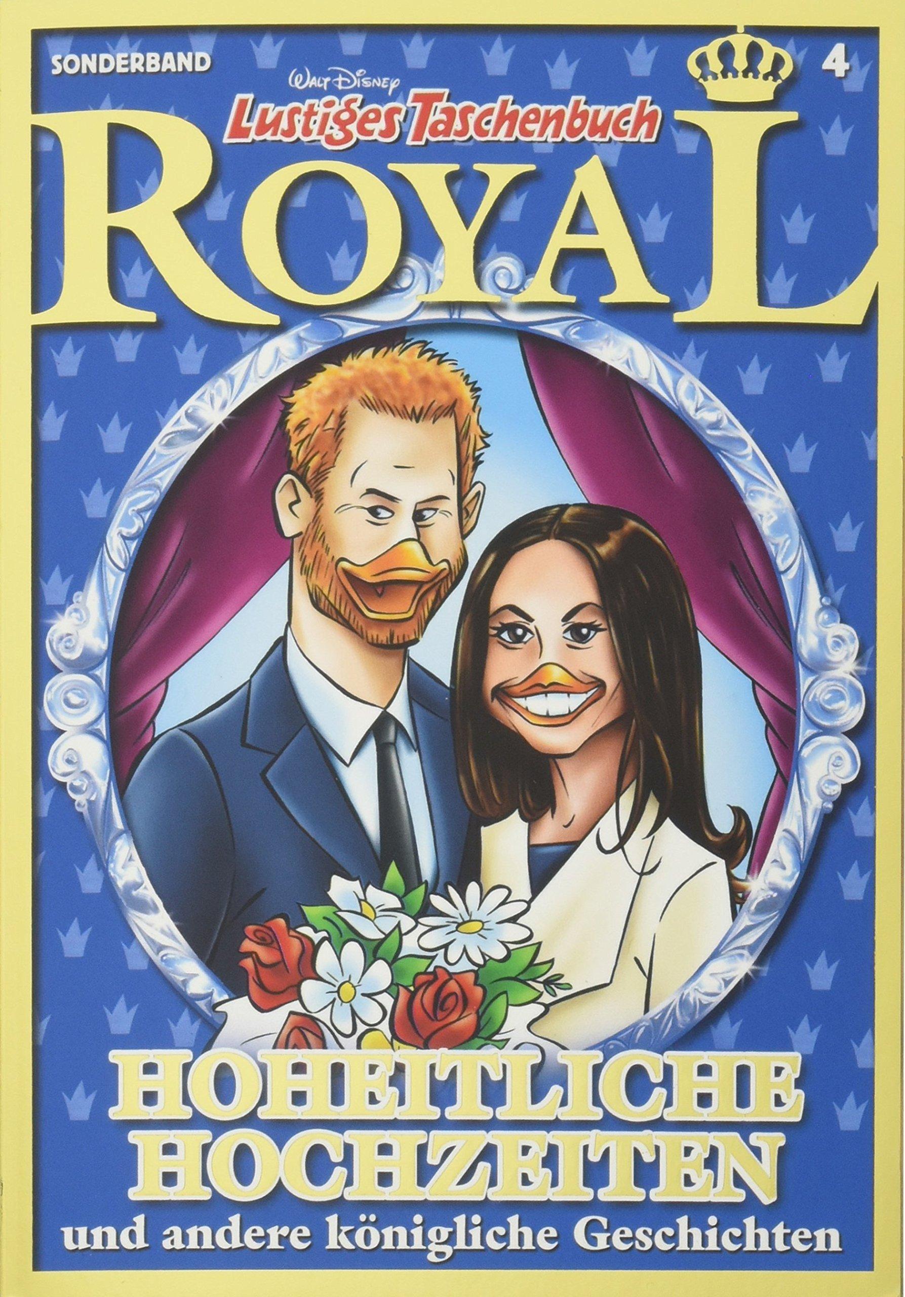 Lustiges Taschenbuch Royal - Hoheitliche Hochzeiten: und andere königliche Geschichten