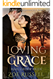 Loving Grace (A Bride's Unexpected Joy Book 2)