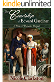 The Courtship of Edward Gardiner: A Pride and Prejudice Prequel