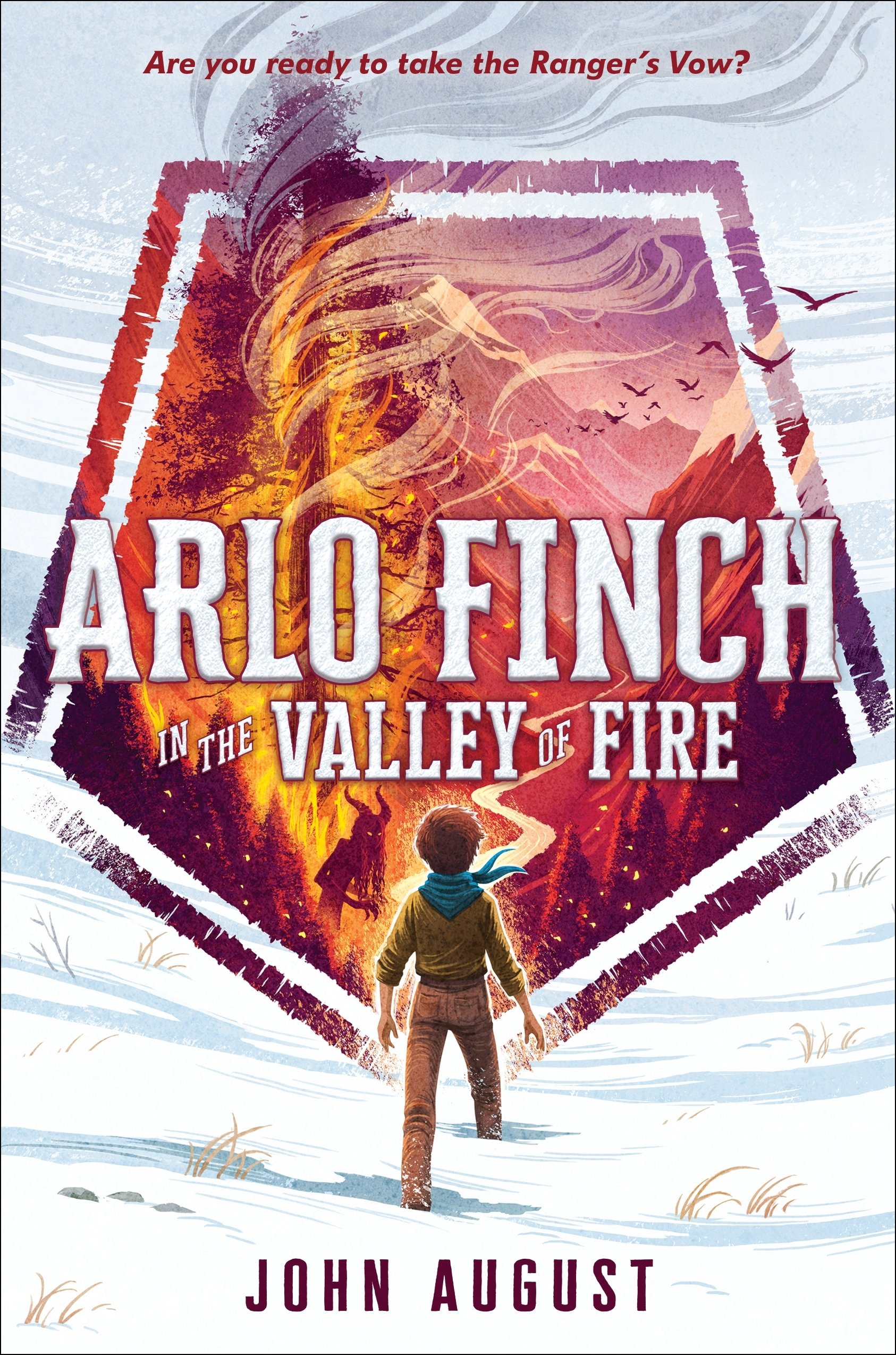 Arlo Finch In The Valley Of Fire: John August: 9781626728141: Amazon.com:  Books
