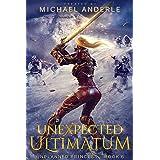 Unexpected Ultimatum (Unplanned Princess Book 6)