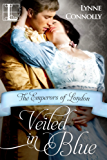 Veiled In Blue (Emperors Of London Book 6)