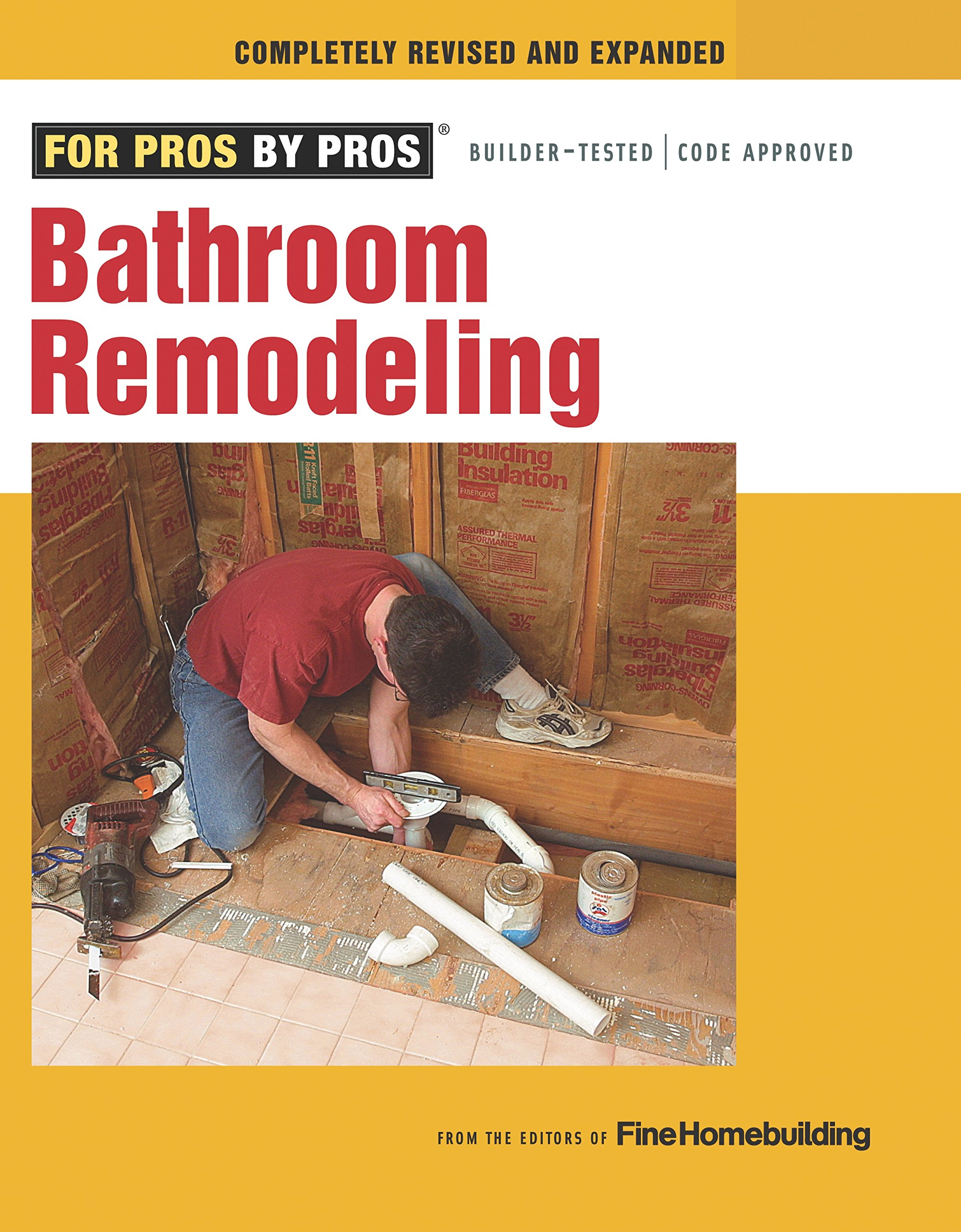 Bathroom Remodeling (For Pros By Pros): Editors of Fine ...