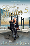 Female Hustler Part 5: All I See Is The Money...
