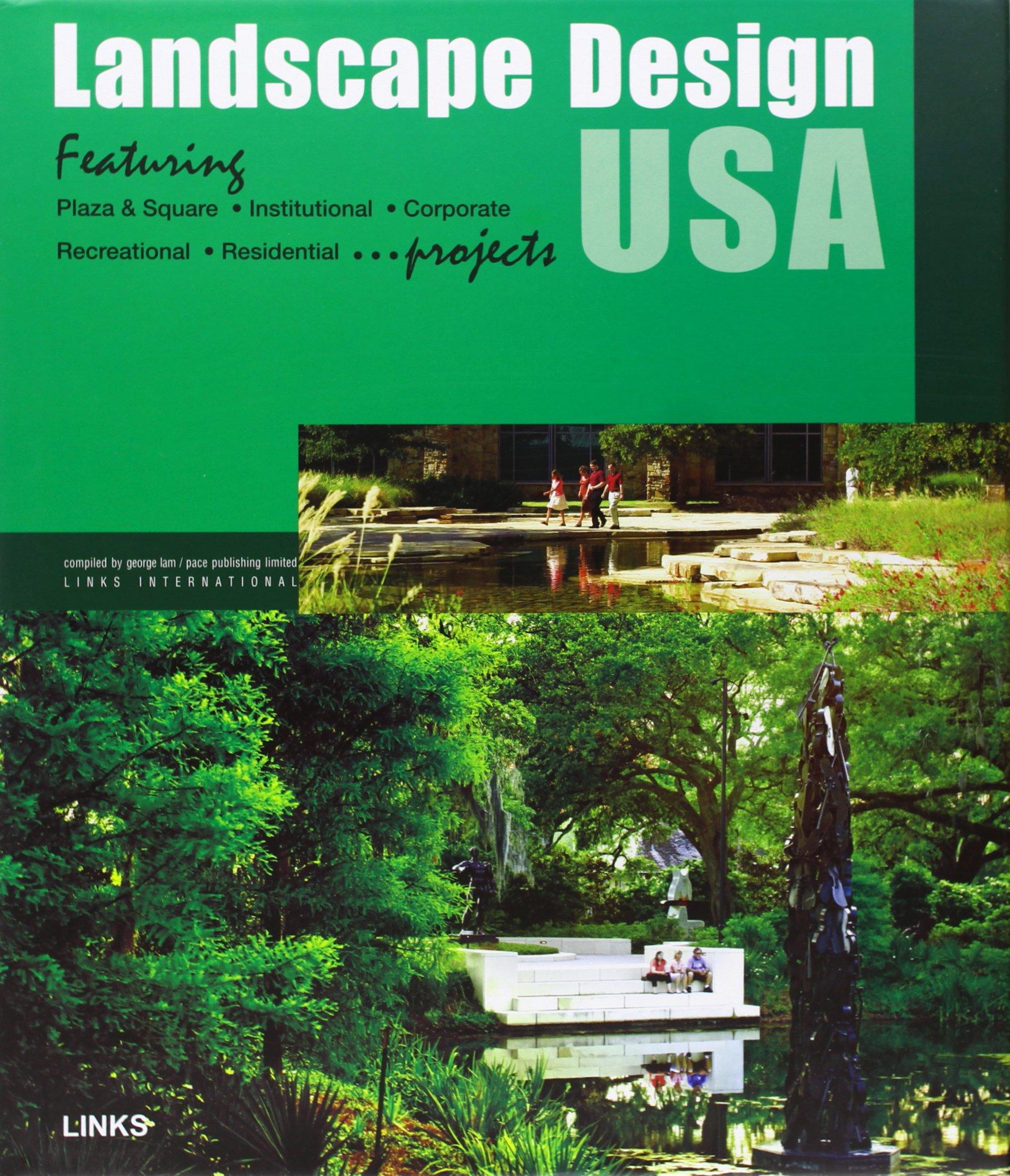 Landscape Design Usa George Lam 9788496424616 Amazon Com Books