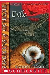 Guardians of Ga'Hoole #14: The Exile Kindle Edition