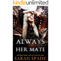 Always Her Mate: a Rejected Mates Shifter Romance (Claws and Fangs Book 2)