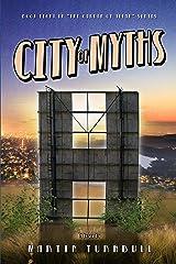 City of Myths: A Novel of Golden-Era Hollywood (Hollywood's Garden of Allah novels Book 8) Kindle Edition