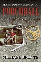 Porchball Kindle Edition