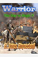 Warrior (The Key to Magic Book 5) Kindle Edition