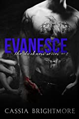 Evanesce (The Darkness Series Book 2) Kindle Edition